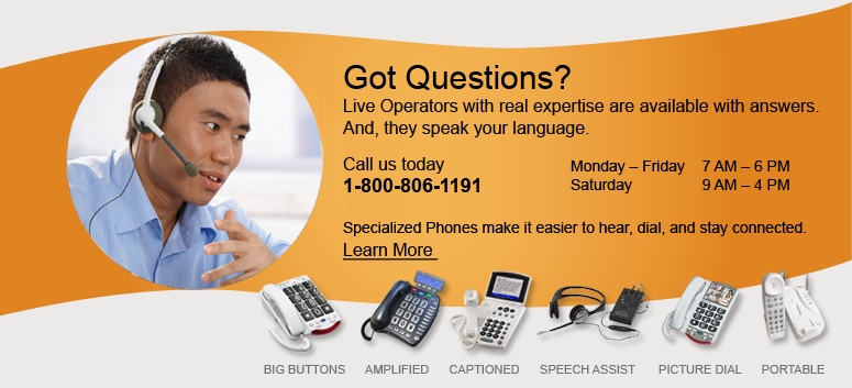 Hearing impaired phones for the hard of hearing.  Learn more.