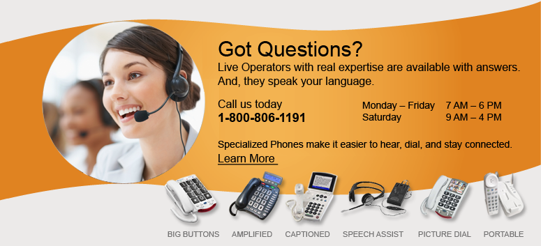 Specialized picture phones make it easier for you to see who is calling.  Learn more.