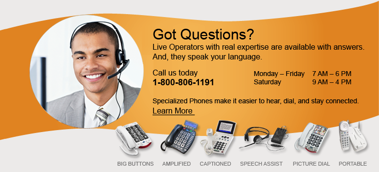 Big button phones make it easier for you to dial.  Learn more.
